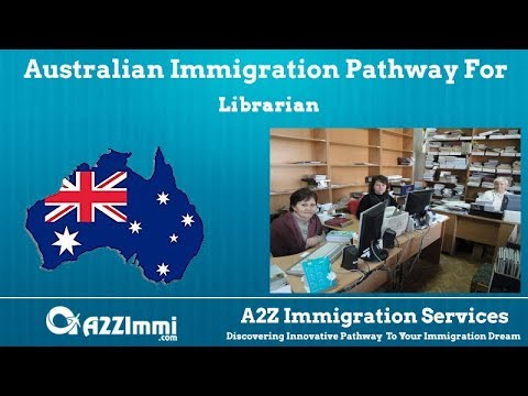 Librarian | 2020 | PR / Immigration Requirements For Australia