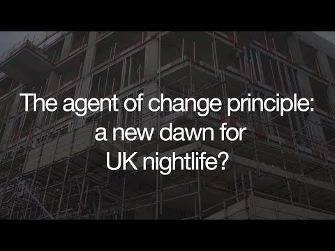The agent of change principle: a new dawn for UK nightlife?