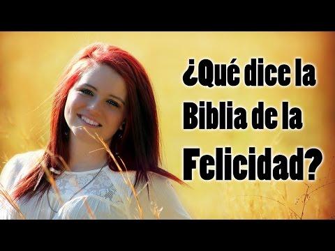 �C�mo ser feliz La Biblia tiene la respuesta!