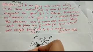 JEE advance question: Airplanes A and B are flying with constant velocity in same vertical plane...