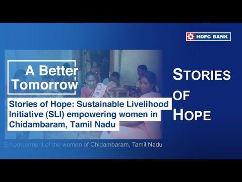 Stories of Hope: Sustainable Livelihood Initiative (SLI) empowering women in Chidambaram, Tamil Nadu