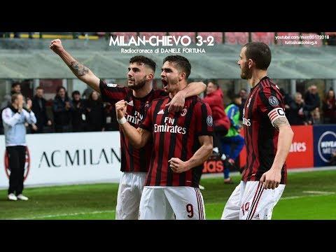 MILAN-CHIEVO 3-2 - Radiocronaca di Daniele Fortuna (18/3/2018) da Rai Radio 1