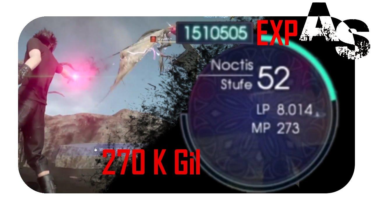 Final Fantasy Xv Tutorial Um 15 Mio Ep Und 270k Gil Zu Bekommen