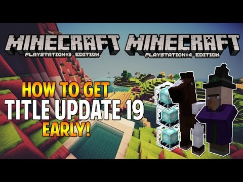 Minecraft PS4/PS3 How to get TU19 IN North America