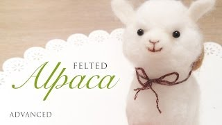 Baby Alpaca Needle Felt Tutorial