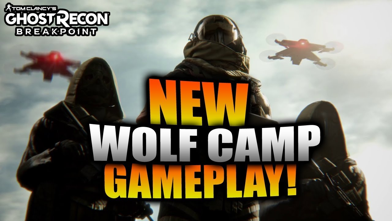 Ghost Recon Breakpoint New Wolf Camp Gameplay Malphas Drone