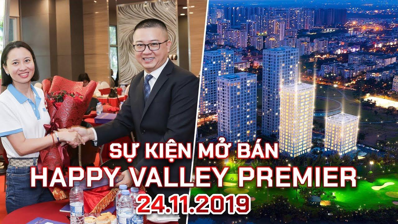 24.11.2019 Sự kiện mở bán HAPPY VALLEY PREMIER