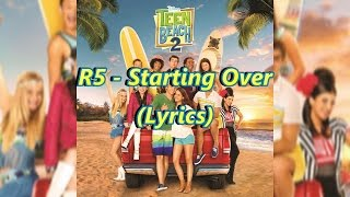 Baixar R5 | Starting Over | Lyrics