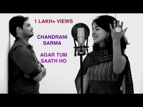 Agar Tum Saath Ho | Alka Yagnik Arijit | Tamasha | Cover By Chandrani Ft. Ashish