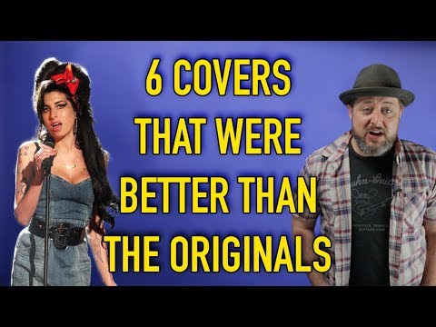 6 Covers that were Better than the Original