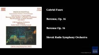 Gabriel Faure, Berceuse, Op. 16, Berceuse Op. 16