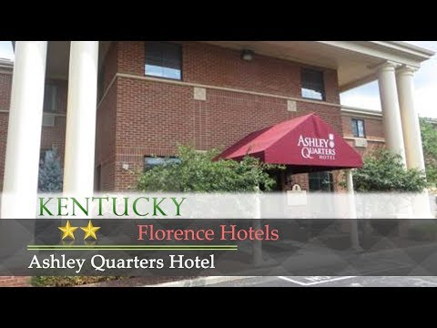 Ashley Quarters Hotel - Florence Hotels, Kentucky
