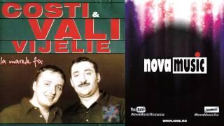 VALI VIJELIE si COSTI - La marele fix (Colaj album - manele vechi)