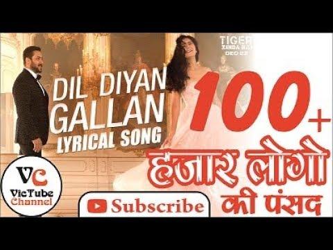 Dil Diyan Gallan Lyrics & English Translation