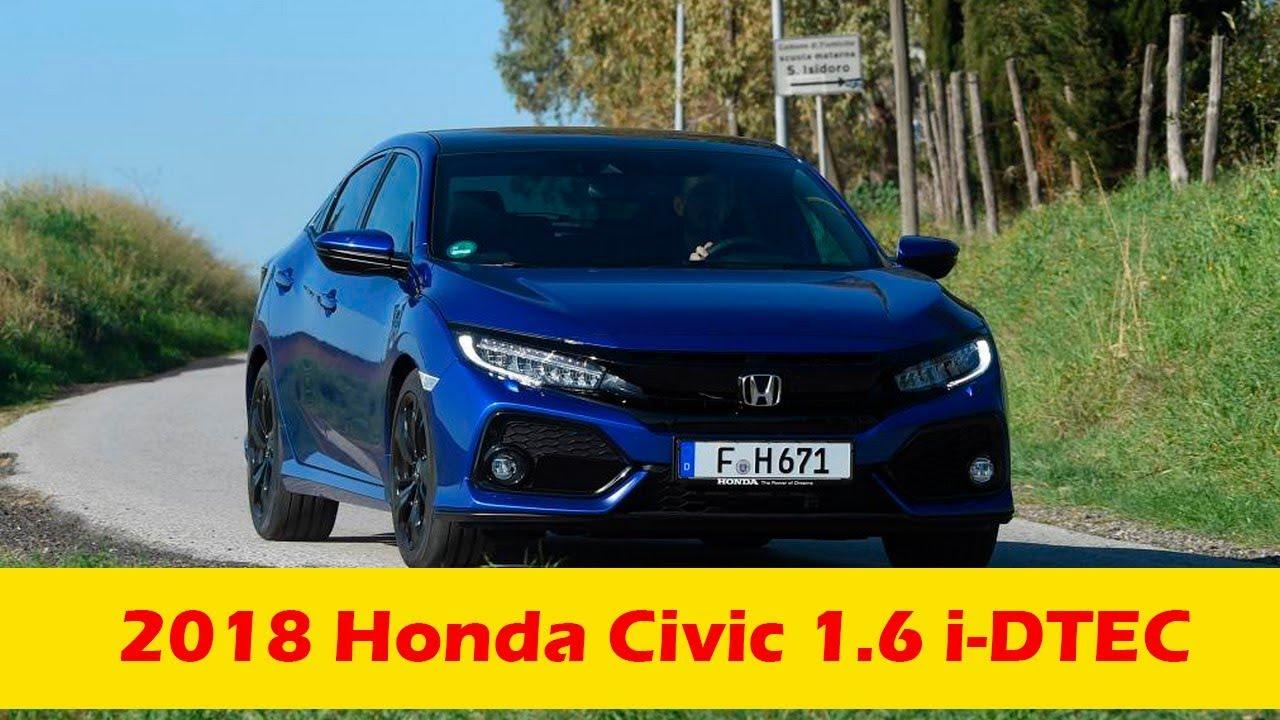 2018 Honda Civic 1 6 i DTEC Overview - YouTube
