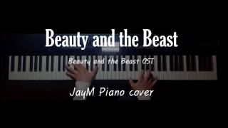 Video Beauty and the Beast  - Beauty and the Beast OST  Piano cover JayM download MP3, 3GP, MP4, WEBM, AVI, FLV September 2017