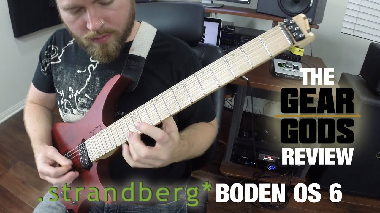 Strandberg boden os 6 the gear gods review youtube for Strandberg boden 6