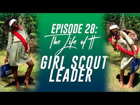 Life Of TT: Episode 28 - Girl Scout Leader