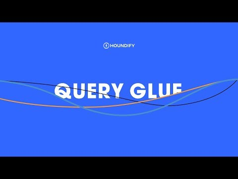 Query Glue from Houndify - Combine Multiple Voice Commands in a Single Query Mp3
