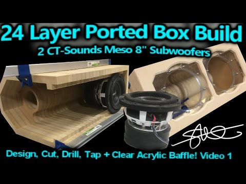 """""""24 Layer"""" Ported Speaker Box Build - 2 CT-Sounds 8"""" Meso Subwoofers - Video 1"""