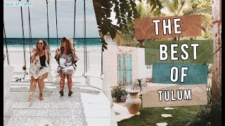 The Best of Tulum Travel Guide: Everywhere You Need To Go!