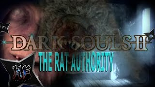 DARK SOULS 2 GAMEPLAY w/ NINJA | PS3 | HOW I BEAT (my head against) THE RAT AUTHORITY (wall)