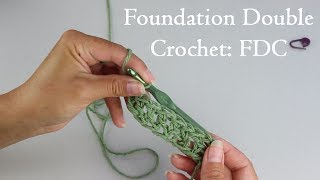 Foundation Double Crochet Tutorial (How to do a FDC stitch)