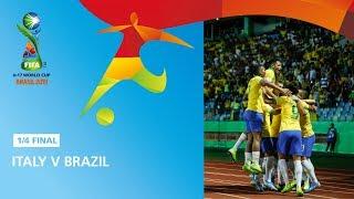 Italy v Brazil Highlights FIFA U17 World Cup 2019