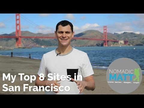 My Top 8 Sites of San Francisco