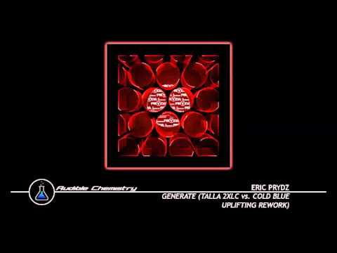 Eric Prydz - Generate (Talla 2XLC vs. Cold Blue Uplifting Rework)