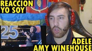 YO SOY AMY WINEHOUSE Y ADELE (REFUERZO) (REACCIÓN)