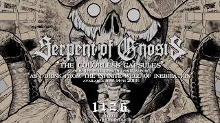 Serpent Of Gnosis  - The Colorless Capsules