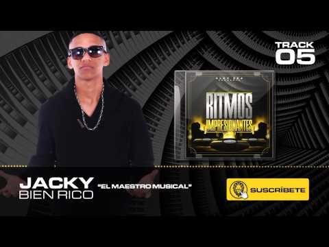 05 - Bien Rico - Alex Zea Feat Jacky † † El Maestro Musical † †