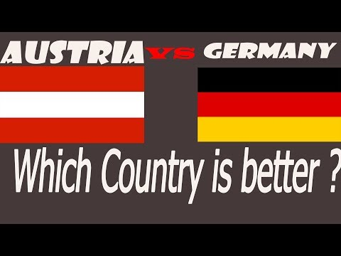 GERMANY Or AUSTRIA - Which Country Is Better ?