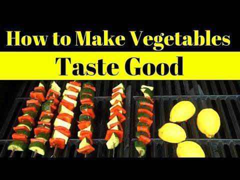 How to Make Vegetables Taste GOOD