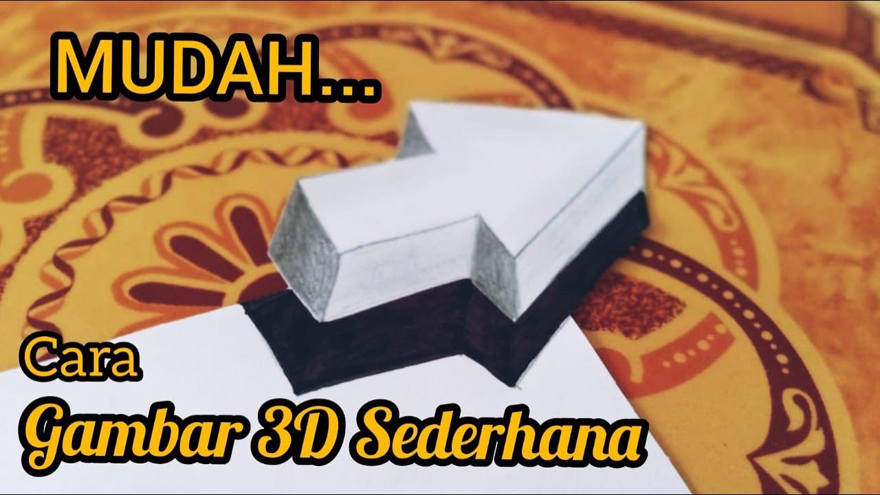 TUTORIAL CARA GAMBAR 3D MUDAH ! - YouTube