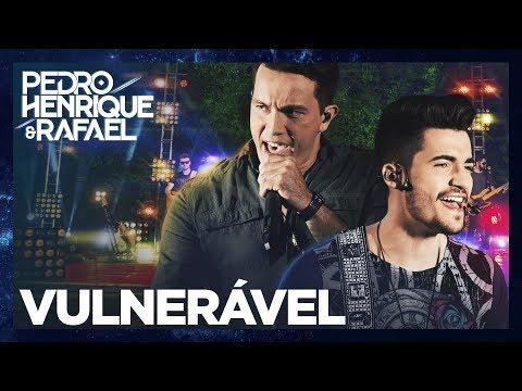 Pedro Henrique e Rafael - Vulnerável  DVD Do Nosso Jeito