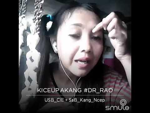 Kiceup akang ( nyaliwang ) voc. Cie USB