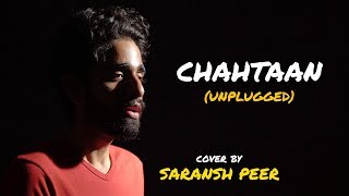 Chahtaan (Unplugged) | cover by @Saransh Peer | Sing Dil Se | Goldboy | Nirmaan | Punjabi Songs