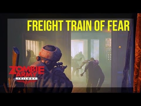 Zombie Army Trilogy | Ep 3 - Beyond Berlin | Mission 2 - Freight Train of Fear
