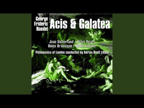 "Acis & Galatea: Act I, ""Wretched Lovers!"""