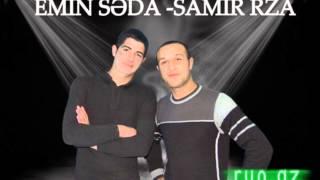 Samir Rza  Emin Seda  Yola Ver Getsin 2014