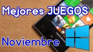 Los MEJORES JUEGOS del mes de NOVIEMBRE (2016) - Windows Phone y Windows 10 Mobile