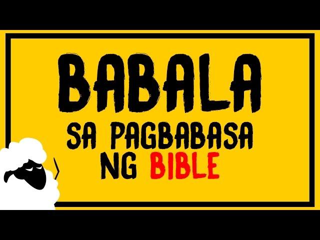 BABALA SA PAGBABASA NG BIBLE | Hugot Kristiyano