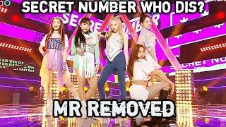 [MR Removed] [쇼! 음악중심] 시크릿넘버 -후 디스 (SECRET NUMBER -Who Dis) …