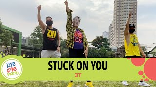 Stuck On You by 3T | Live Love Party™ | Zumba® | Dance Fitness