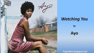 Ayo - Watching You (Lyrics)