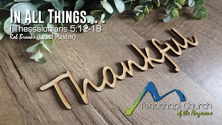 """""""In All Things. . . Thankful"""" 11/22/2020"""
