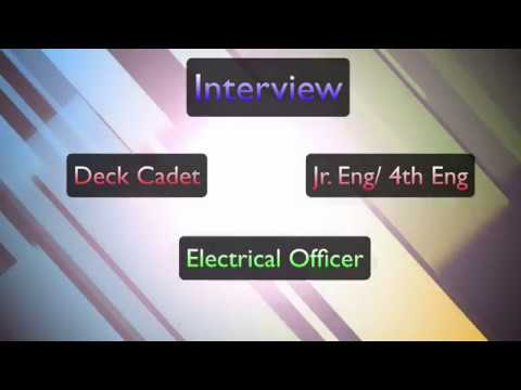 Interview with Deck Cadet, Jr. Eng. and Electrical Officer