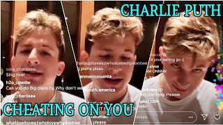 "Charlie Puth - NEW SONG ""Cheating On You"". He sang it January 25 in his LIVE and we didn't know!"